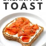 Smoked Salmon Breakfast Toast on white plate.